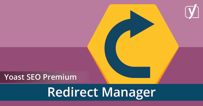 Yoast SEO Premium Redirect Manager