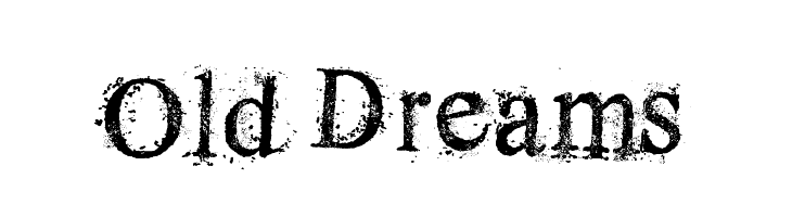Old Dreams Fonts