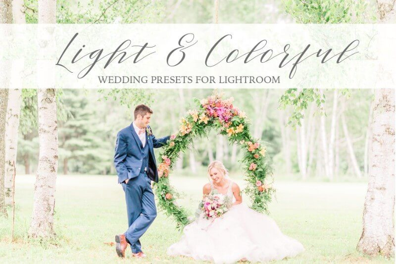 Light and Colorful Wedding Presets