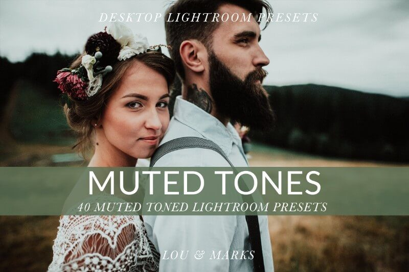 Muted Tones Lightroom Presets